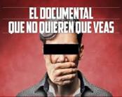 el-documental-que-no-quieren-que-veas-1